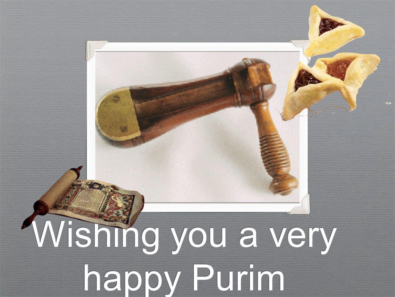 Wishing you a very happy Purim