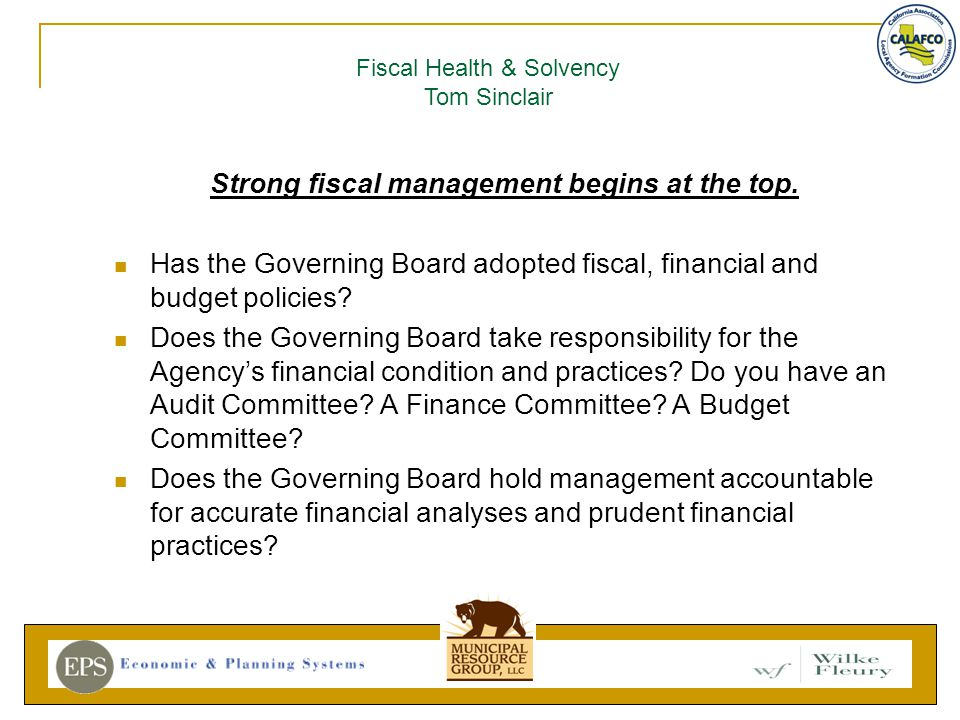 Strong fiscal management begins at the top.