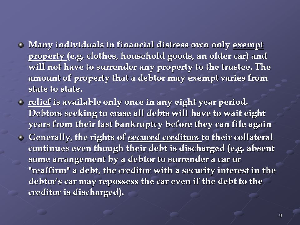 Secured creditors may be entitled to greater payment than unsecured creditors.