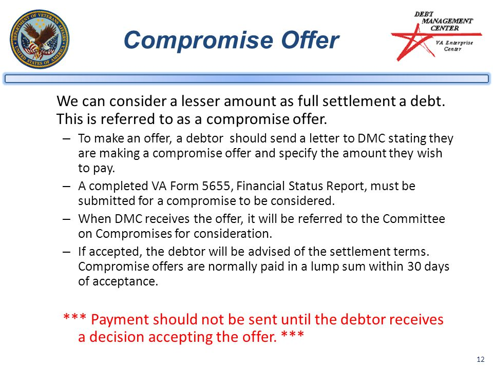 12 Compromise Offer We can consider a lesser amount as full settlement a debt.