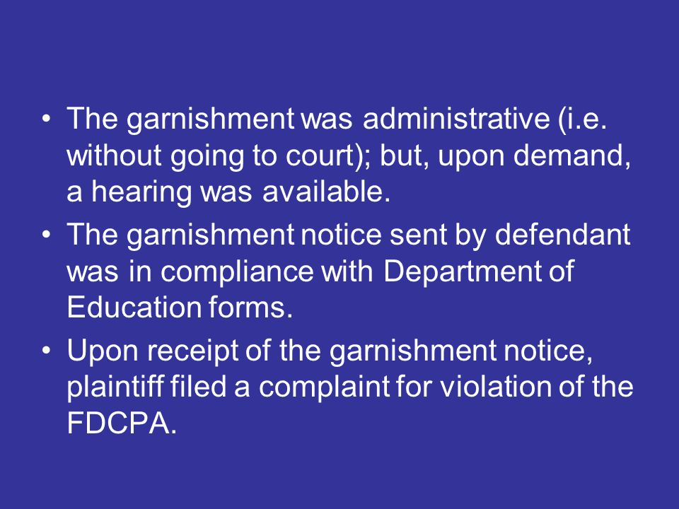 The garnishment was administrative (i.e.