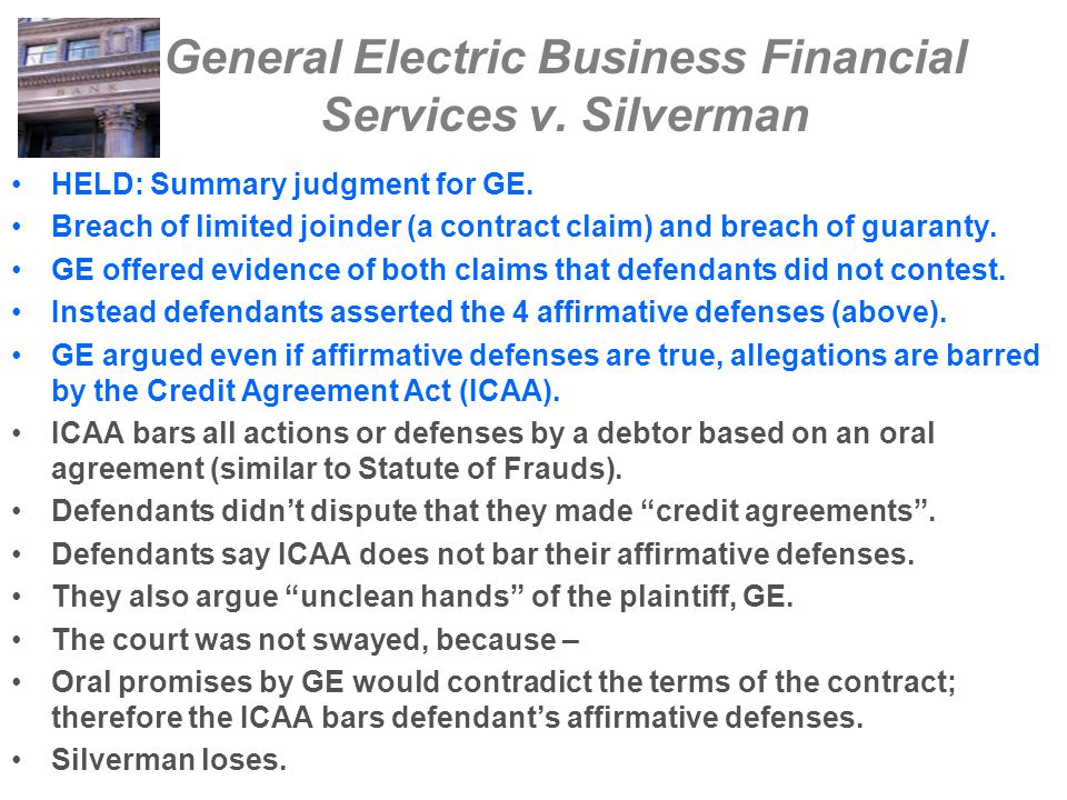 General Electric Business Financial Services v. Silverman Warren Park Partners, Ltd. borrowed $34.8 million from GE Financial. Bought land in Frisco,