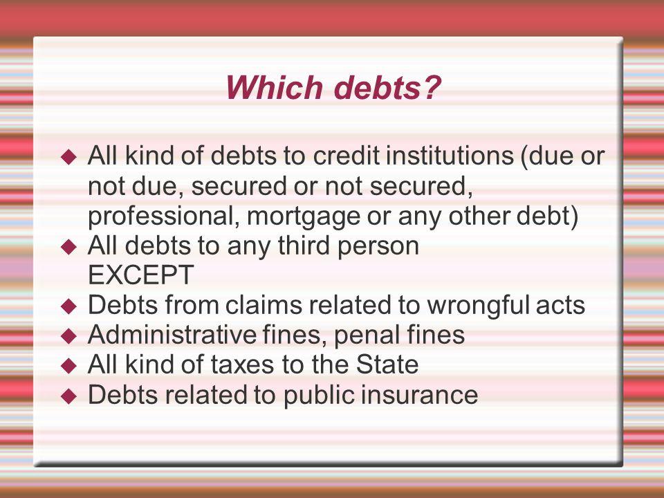 Which debts.