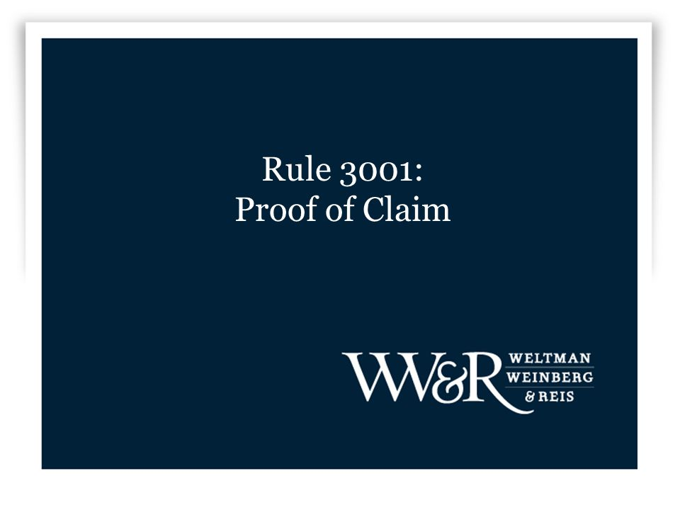 Rule 3001: Proof of Claim