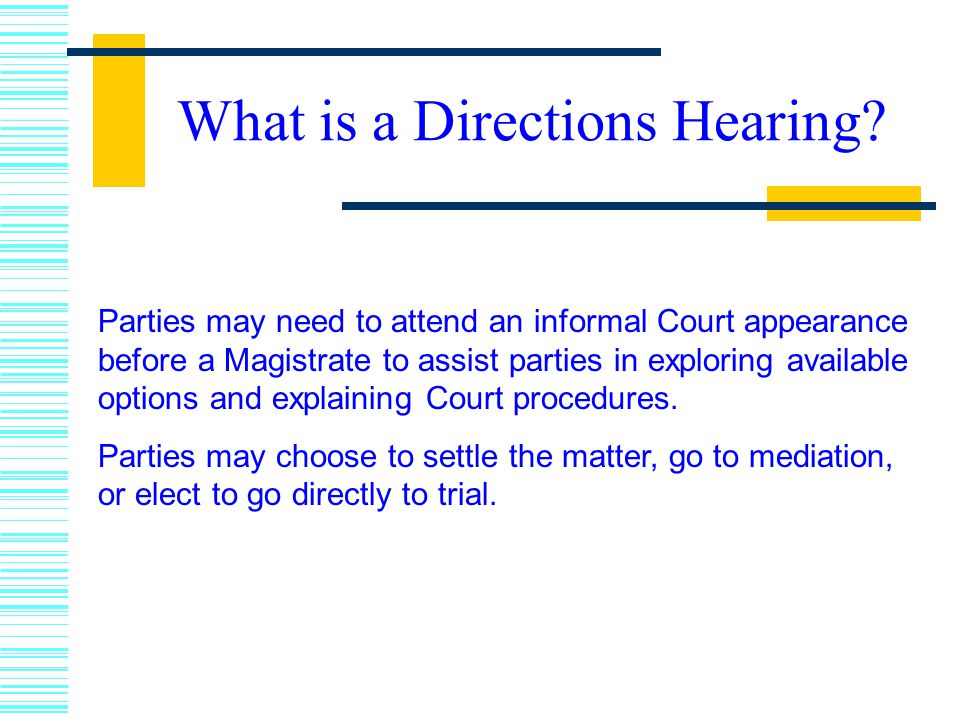 What is a Directions Hearing.