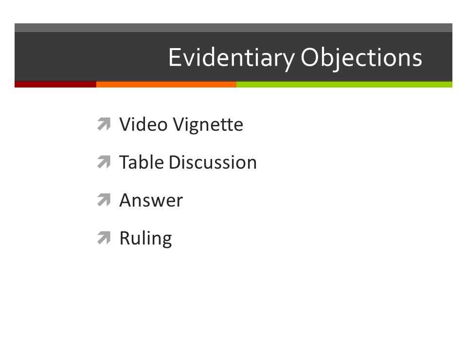  Video Vignette  Table Discussion  Answer  Ruling