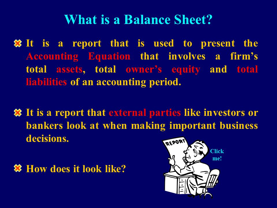 Assets = Owner's Equity + Liabilities Assets = Owner's Equity + Liabilities ACCOUNTING EQUATION