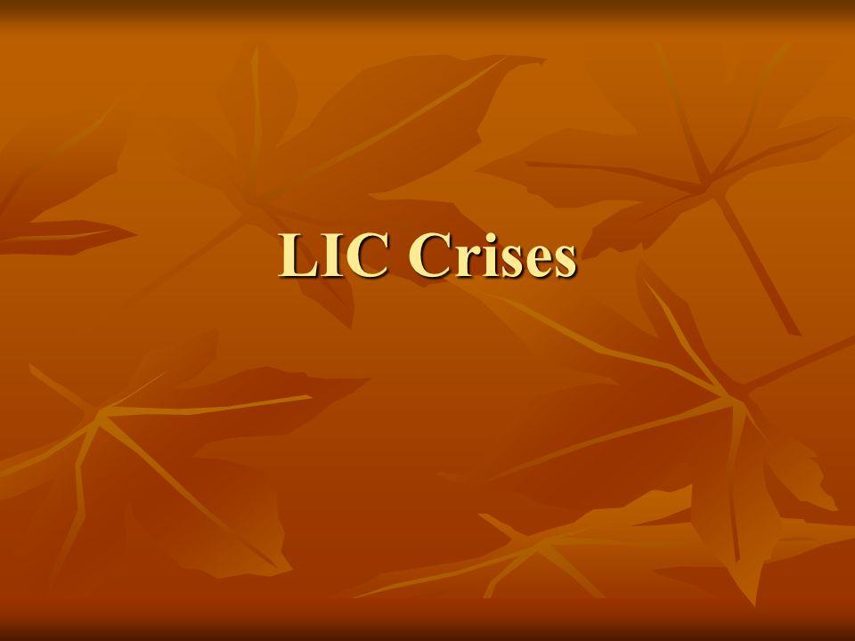 LIC Crises