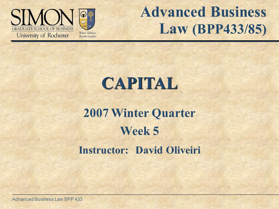 Advanced Business Law BPP 433 Learning Objectives Just What is Capital.