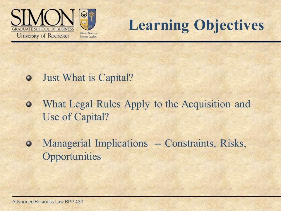Advanced Business Law BPP 433 What is Capital.
