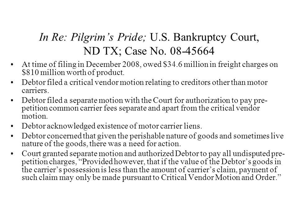 In Re: Pilgrim's Pride; U.S. Bankruptcy Court, ND TX; Case No.
