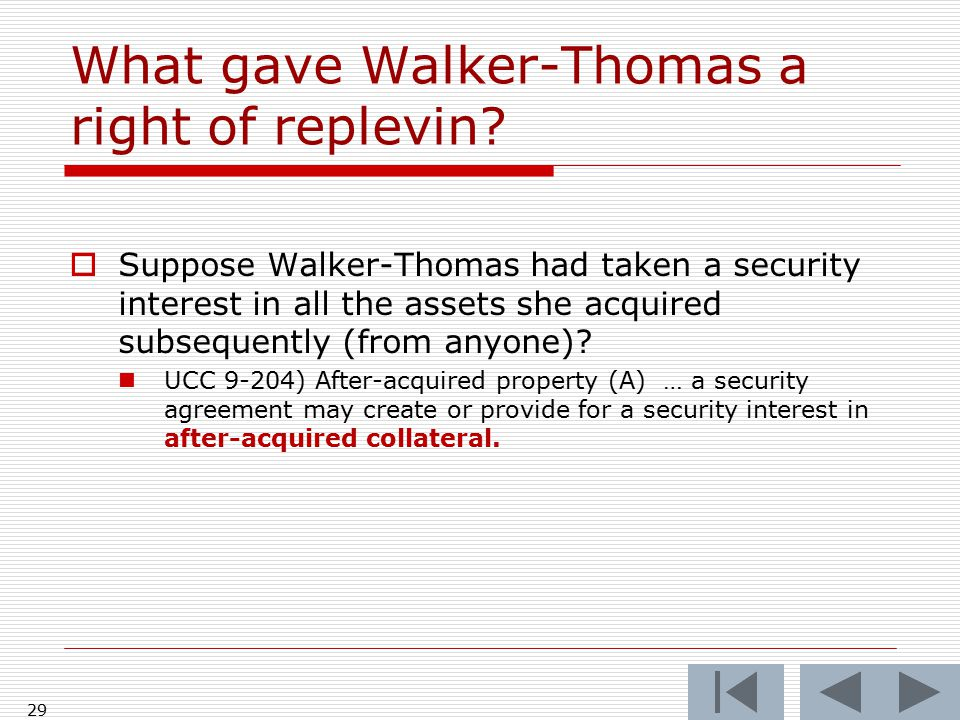 29 What gave Walker-Thomas a right of replevin.
