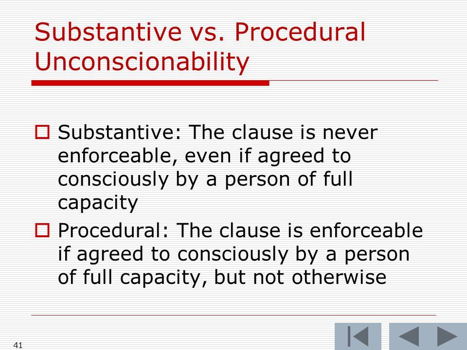 41 Substantive vs.