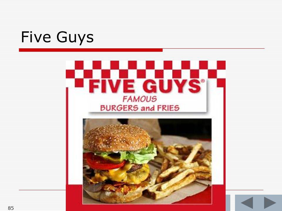Five Guys 85