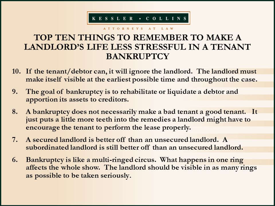 10.If the tenant/debtor can, it will ignore the landlord.