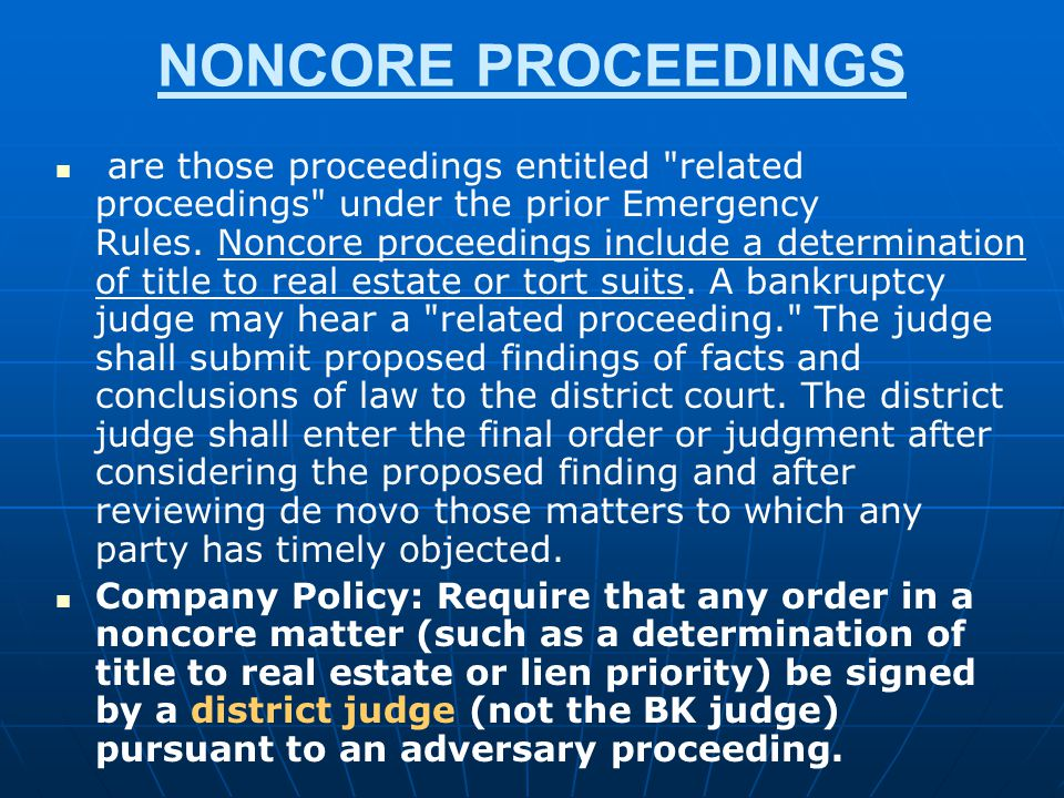 NONCORE PROCEEDINGS are those proceedings entitled
