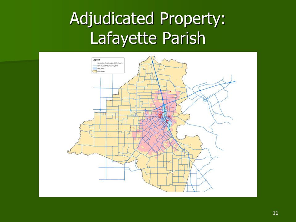 11 Adjudicated Property: Lafayette Parish