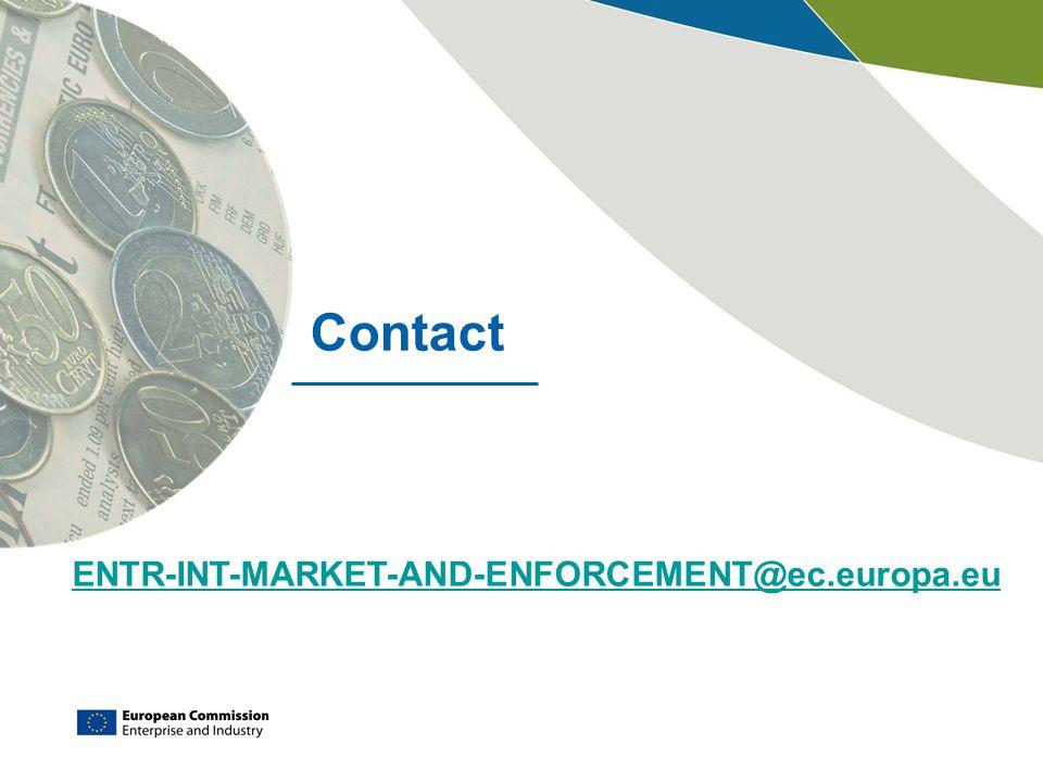 Contact ENTR-INT-MARKET-AND-ENFORCEMENT@ec.europa.eu