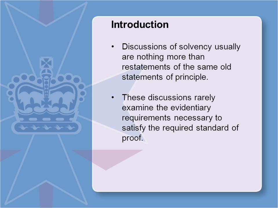 Introduction Discussions of solvency usually are nothing more than restatements of the same old statements of principle.