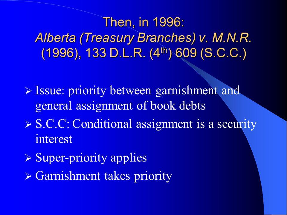 Then, in 1996: Alberta (Treasury Branches) v. M.N.R.