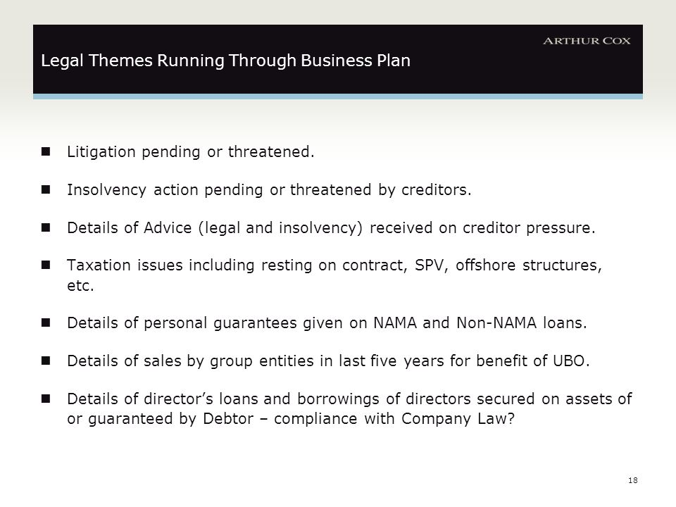 18 Legal Themes Running Through Business Plan Litigation pending or threatened.