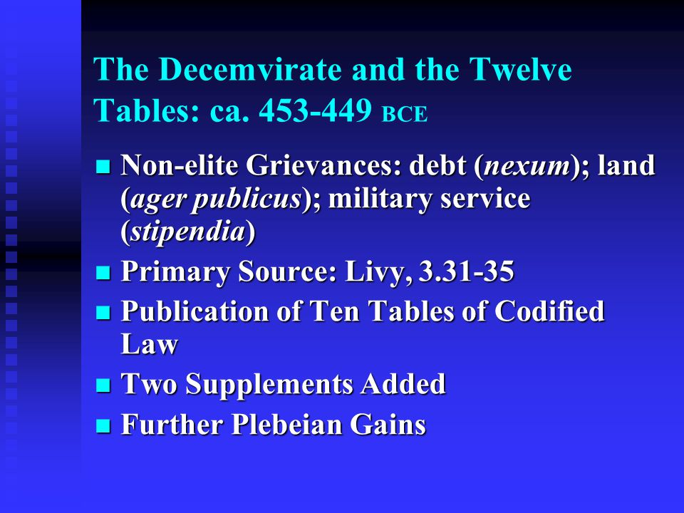 The Decemvirate and the Twelve Tables: ca.