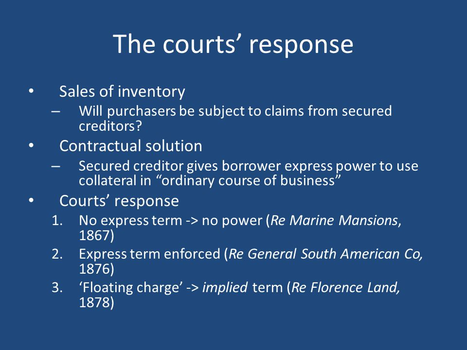 The courts' response Sales of inventory – Will purchasers be subject to claims from secured creditors.