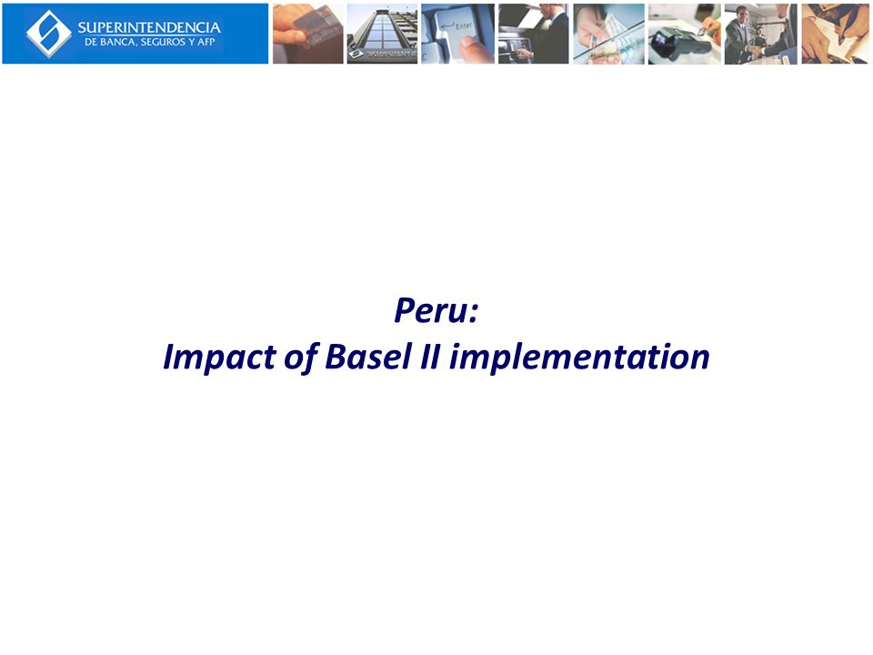 Peru: Impact of Basel II implementation
