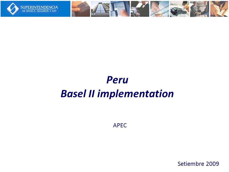 Peru Basel II implementation Setiembre 2009 APEC