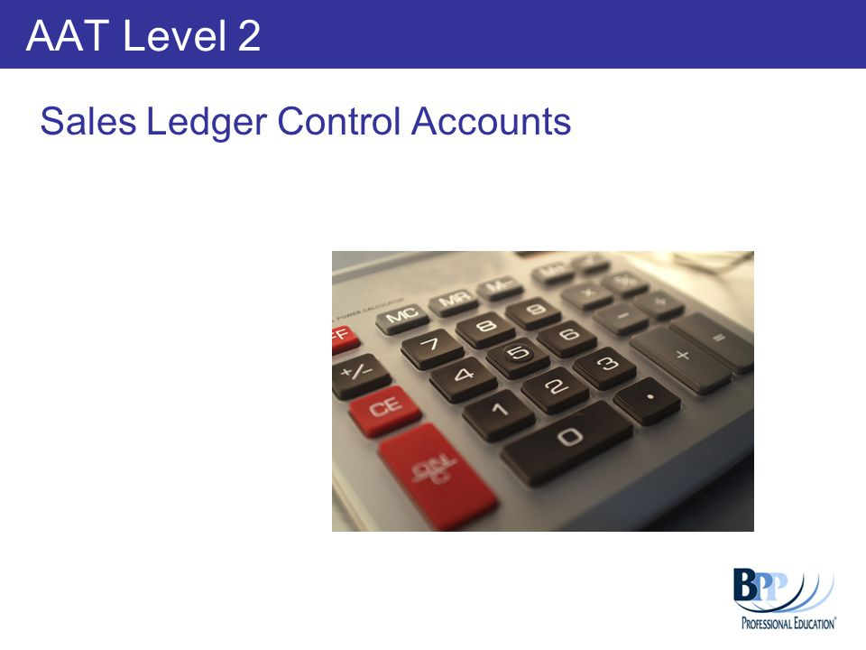 Learning Outcomes Compare the detailed entries in the sales ledger control accounts Accounting for bad debts in the Sales ledger control account Complete a Sales ledger control account reconciliation Understand the use of an aged debtor analysis.