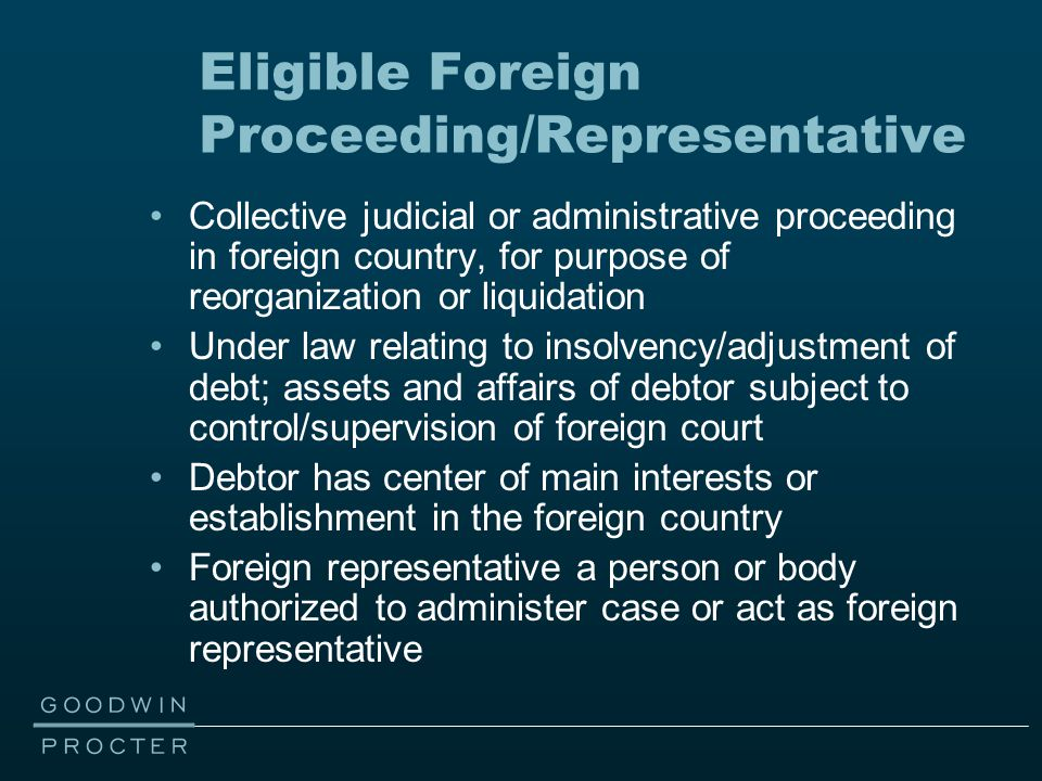 Collective judicial or administrative proceeding in foreign country, for purpose of reorganization or liquidation Under law relating to insolvency/adj