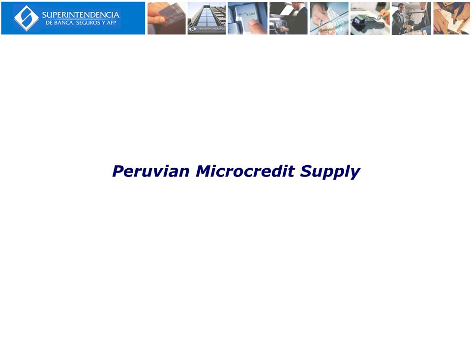Peruvian Microcredit Supply