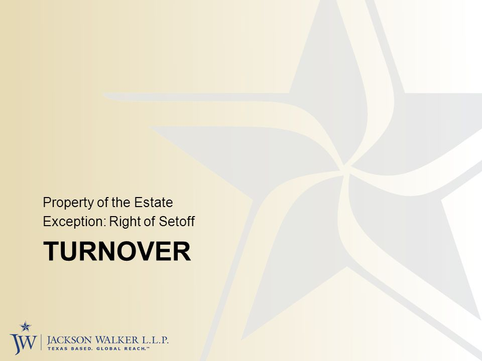 TURNOVER Property of the Estate Exception: Right of Setoff