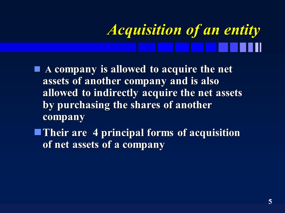 6 Four principal forms of acquisition of an entity nA Ltd purchases the net assets of B Ltd.