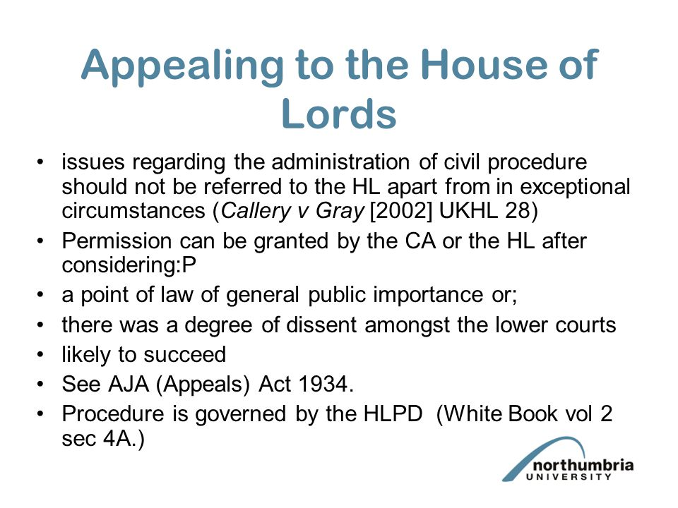 Appealing to the House of Lords issues regarding the administration of civil procedure should not be referred to the HL apart from in exceptional circ