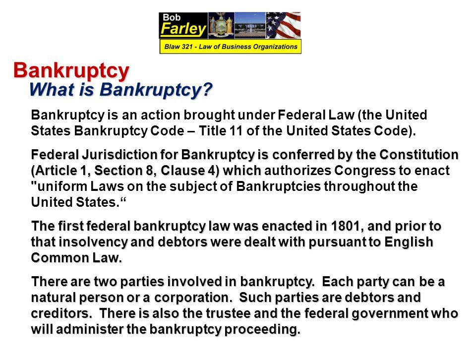 Bankruptcy What is Bankruptcy.What is Bankruptcy.