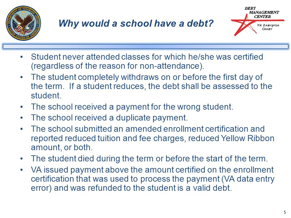 5 Why would a school have a debt.