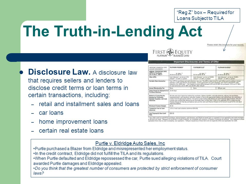 The Truth-in-Lending Act Disclosure Law.