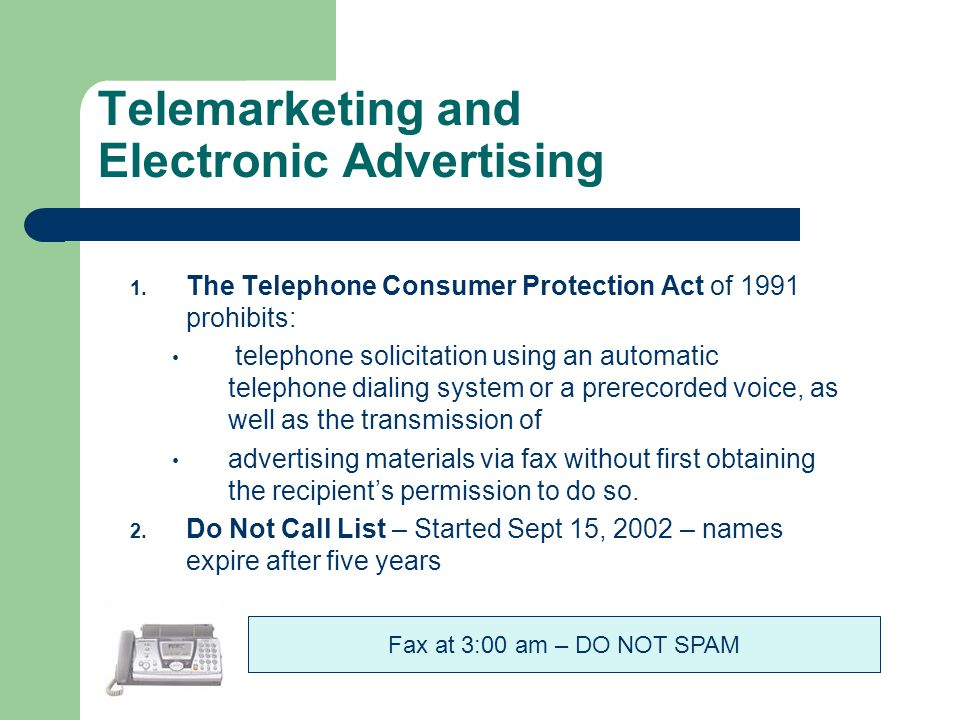 Telemarketing and Electronic Advertising 1.