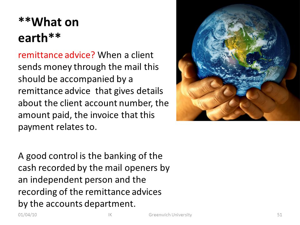**What on earth** remittance advice.