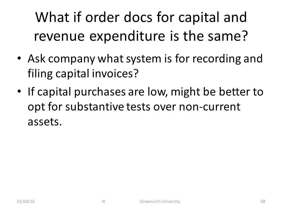What if order docs for capital and revenue expenditure is the same.