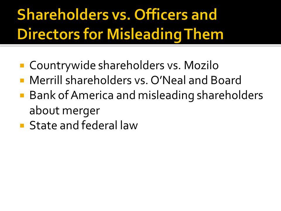  Countrywide shareholders vs. Mozilo  Merrill shareholders vs.