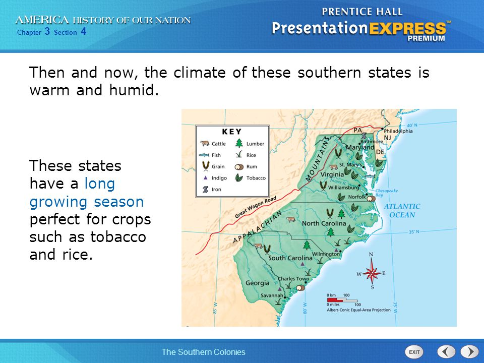 Chapter 3 Section 4 The Southern Colonies Georgia's founders wanted Georgia to be a colony of small farms, not large plantations, and so slavery was banned.
