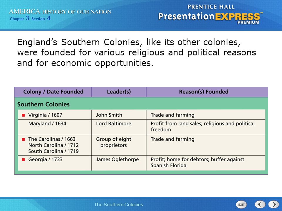 Chapter 3 Section 4 The Southern Colonies Virginia's population grew gradually, but by 1670, 40,000 people lived there.