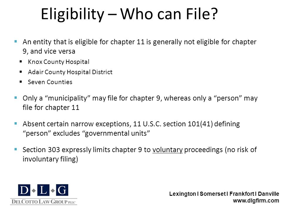 Lexington I Somerset I Frankfort I Danville www.dlgfirm.com Eligibility – Who can File.