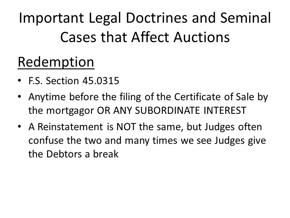 Important Legal Doctrines and Seminal Cases that Affect Auctions Redemption F.S.