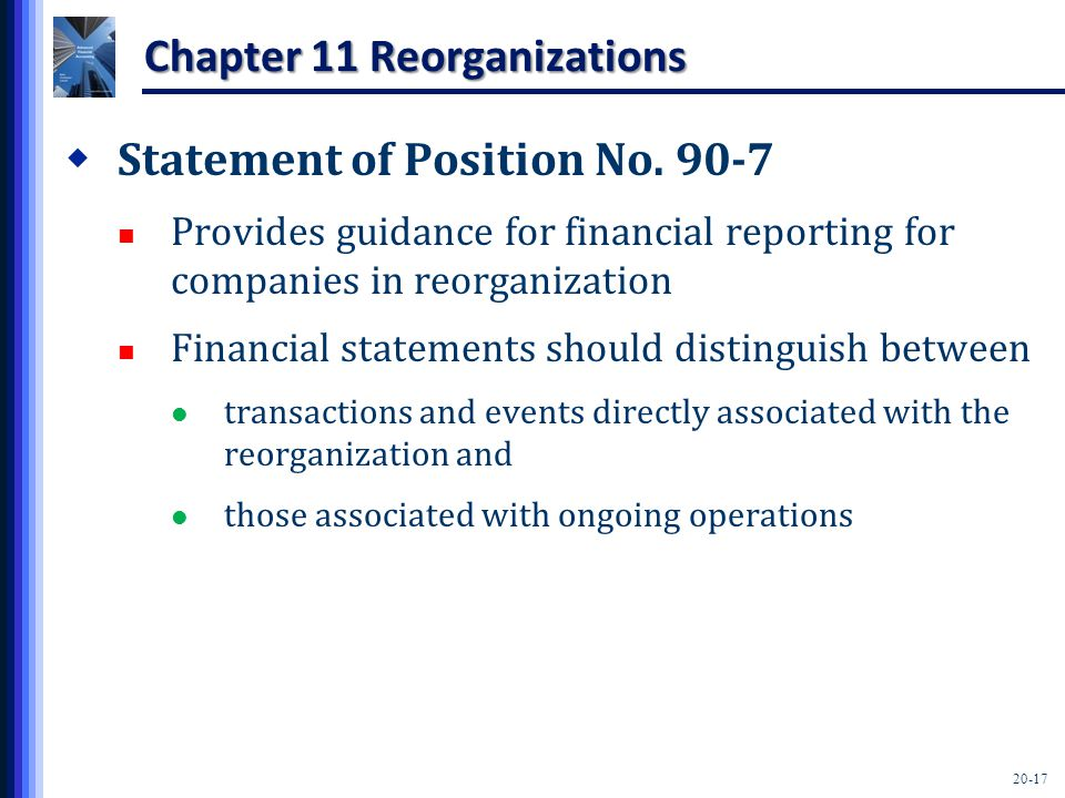 20-17 Chapter 11 Reorganizations  Statement of Position No.