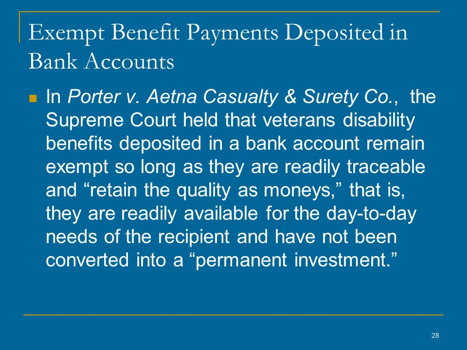 28 Exempt Benefit Payments Deposited in Bank Accounts In Porter v.