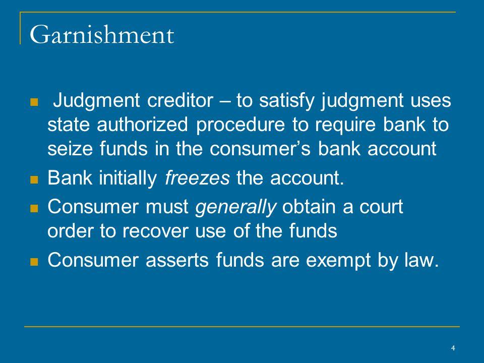 45 Causes of Action for Improper Garnishment of Exempt Funds Gorstein v.