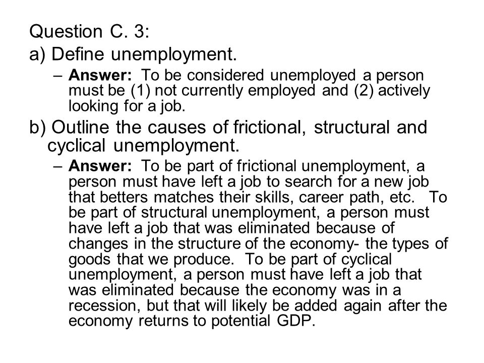 Question C. 3: a) Define unemployment.